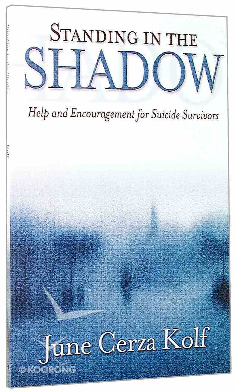 Standing in the Shadow Paperback