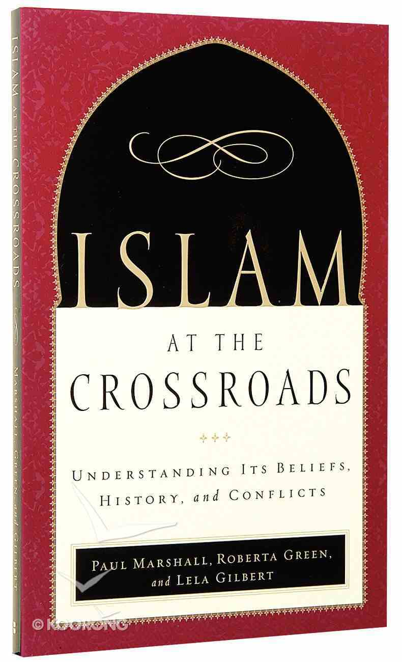 Islam At the Crossroads Paperback
