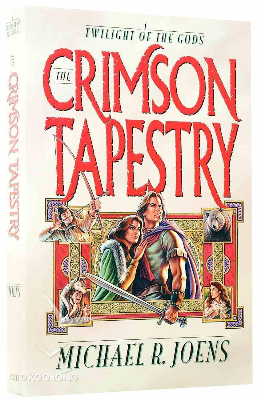 Twilight of the Gods #01: Crimson Tapestry Paperback
