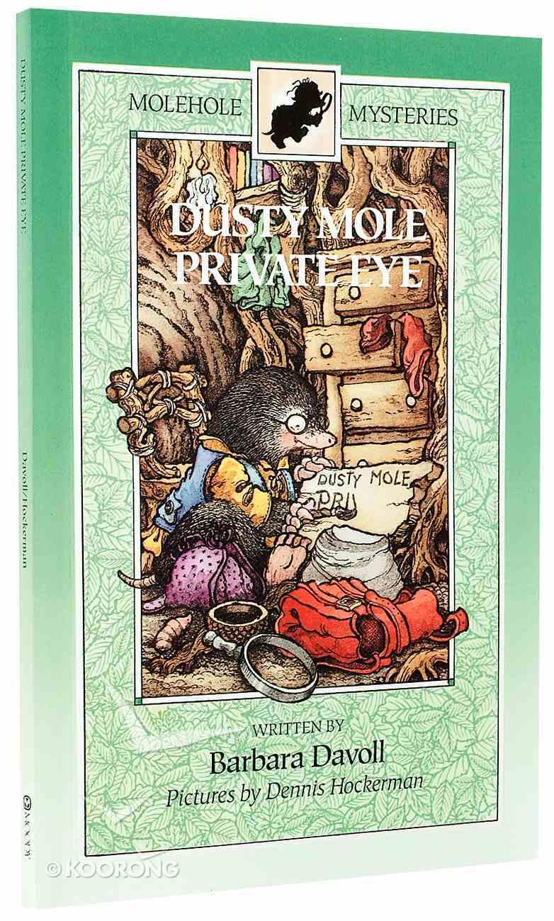 Dusty Mole Private Eye (#01 in Molehole Mysteries Series) Paperback