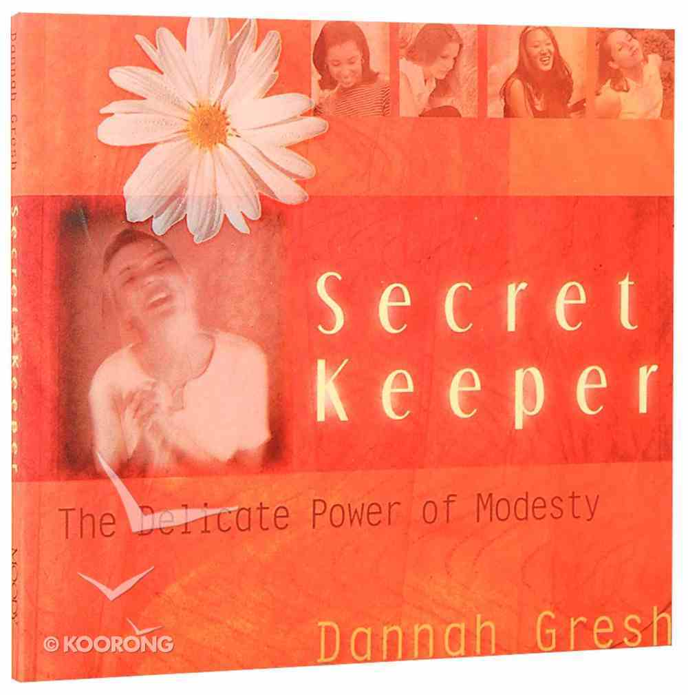 The Delicate Power of Modesty (Secret Keeper Girl Series) Paperback