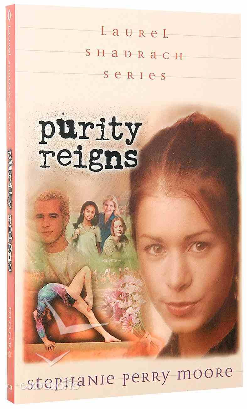 Purity Reigns (#01 in Laurel Shadrach Series) Paperback