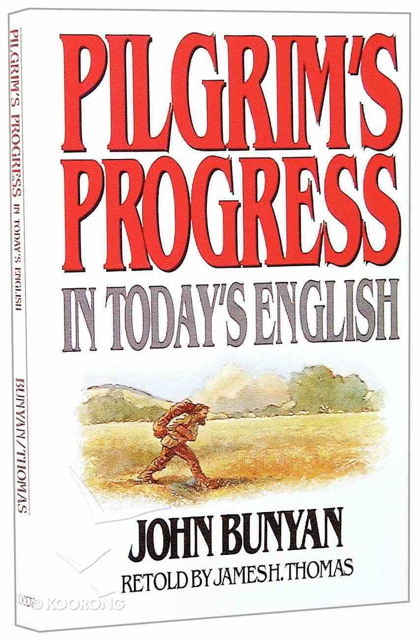 Pilgrim's Progress in Today's English Paperback