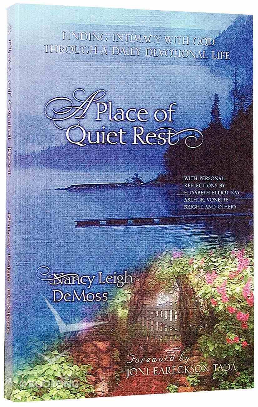 A Place of Quiet Rest Paperback