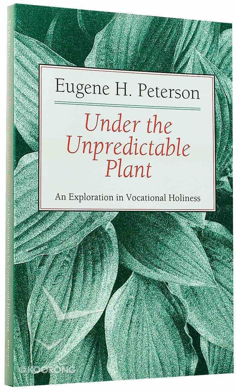 Under the Unpredictable Plant Paperback