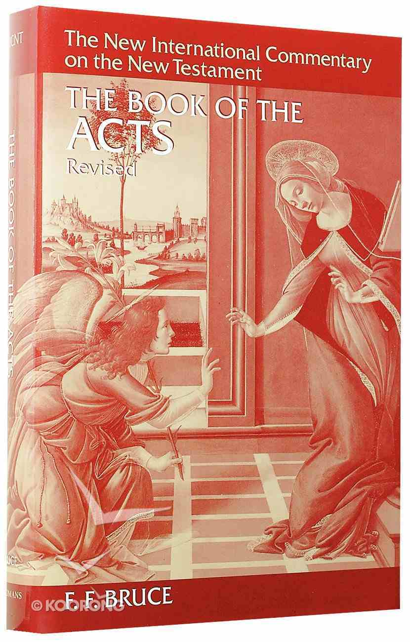 The Book of Acts (New International Commentary On The New Testament Series) Hardback