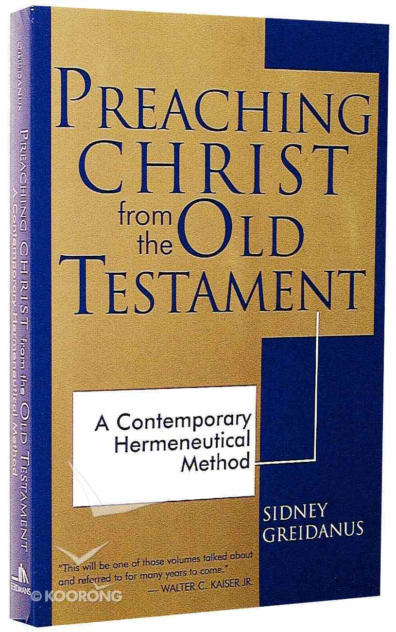 Preaching Christ From the Old Testament Paperback