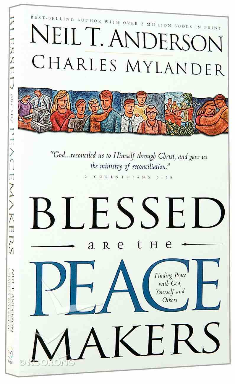 Blessed Are the Peace Makers Paperback