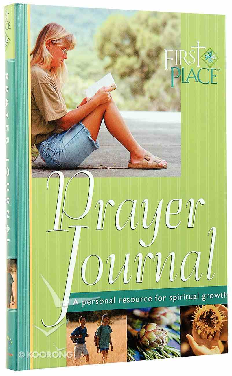 First Place: Prayer Journal (First Place 4 Health Series) Hardback