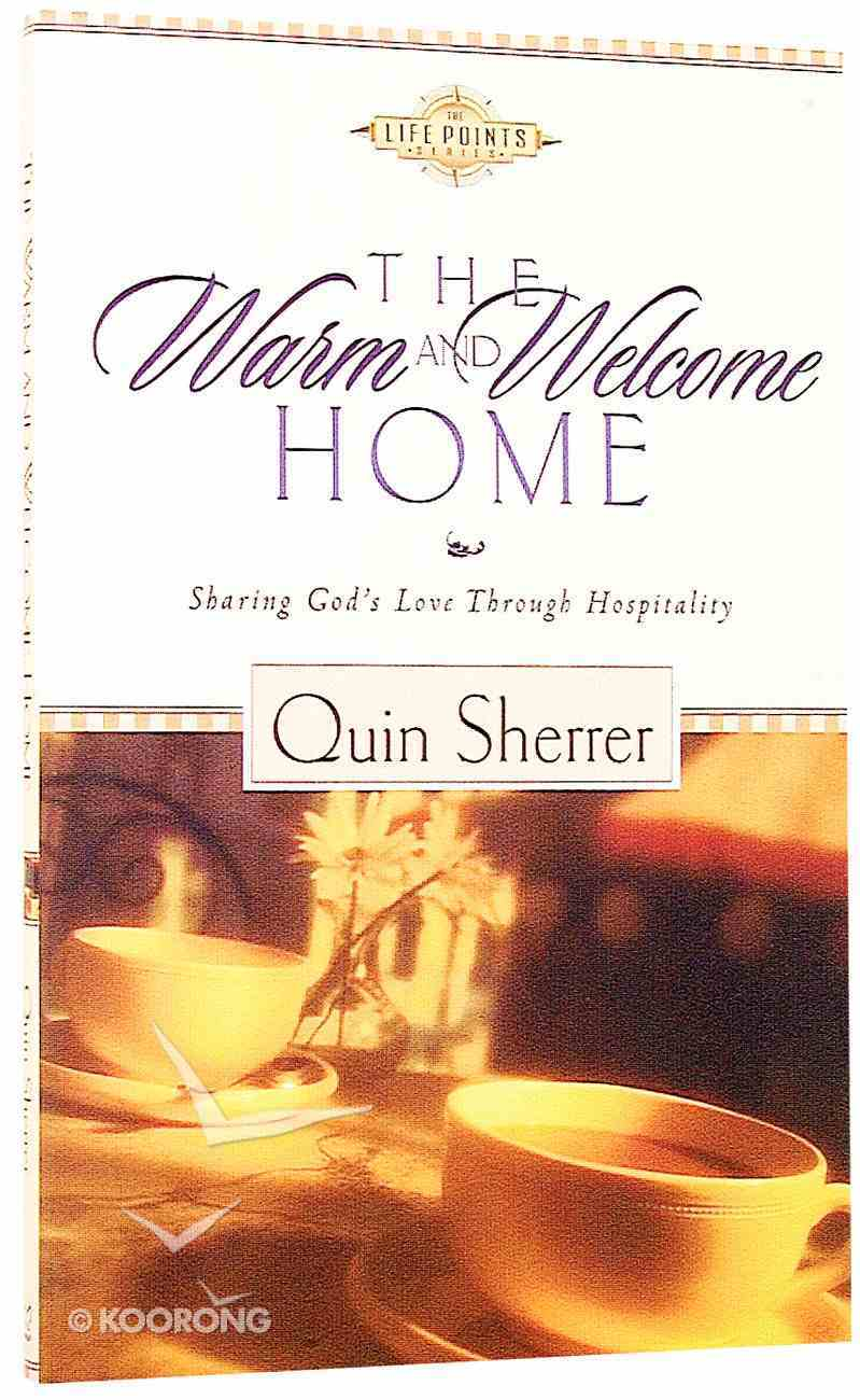 The Warm and Welcome Home (Life Points Series) Paperback