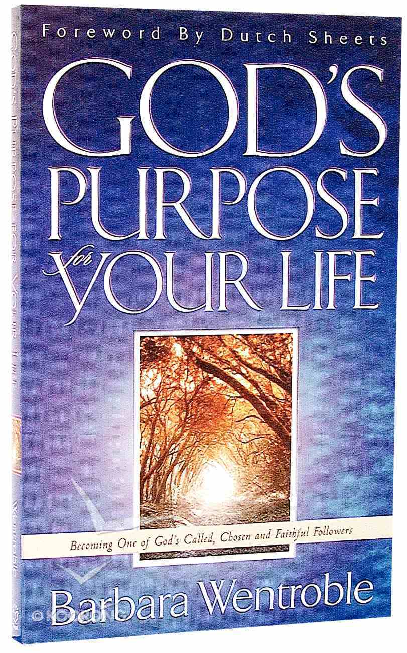 God's Purpose For Your Life Paperback