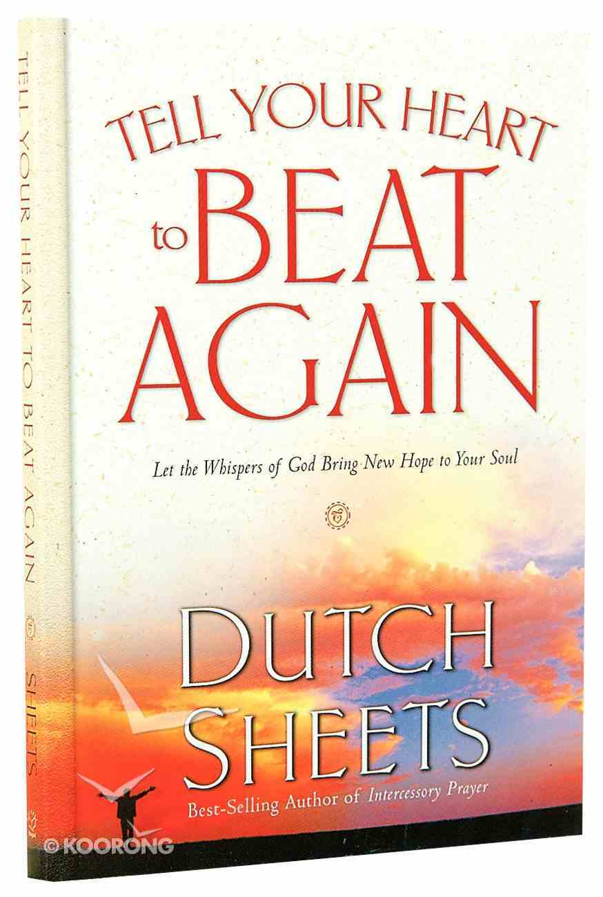 Tell Your Heart to Beat Again Paperback