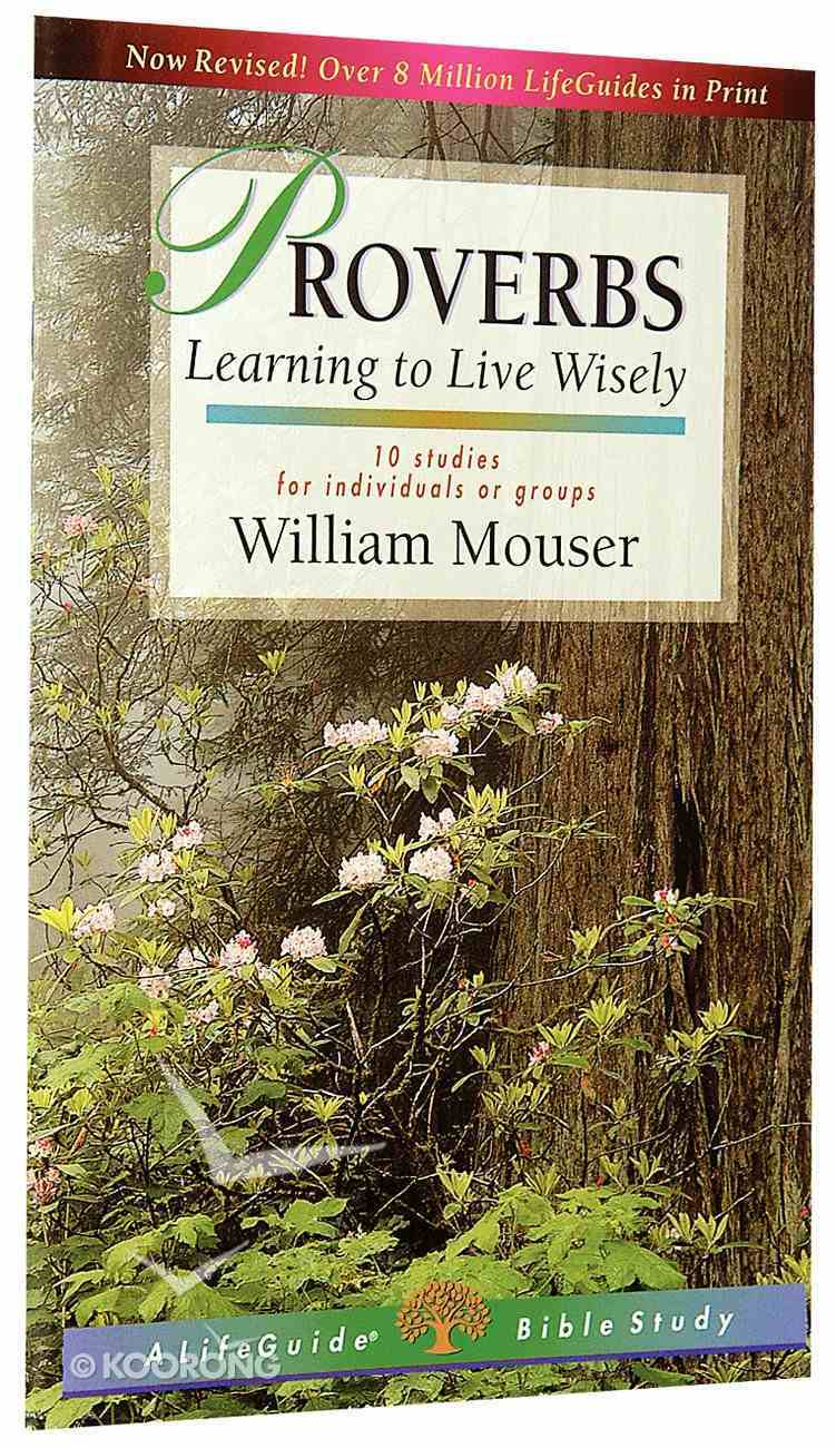 Proverbs (Lifeguide Bible Study Series) Paperback