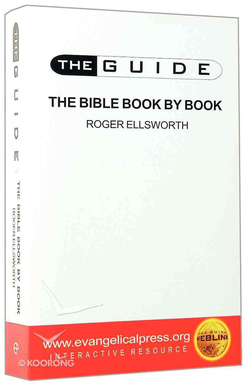 The Guide: Bible Book By Book (The Guide Topical Series) Paperback