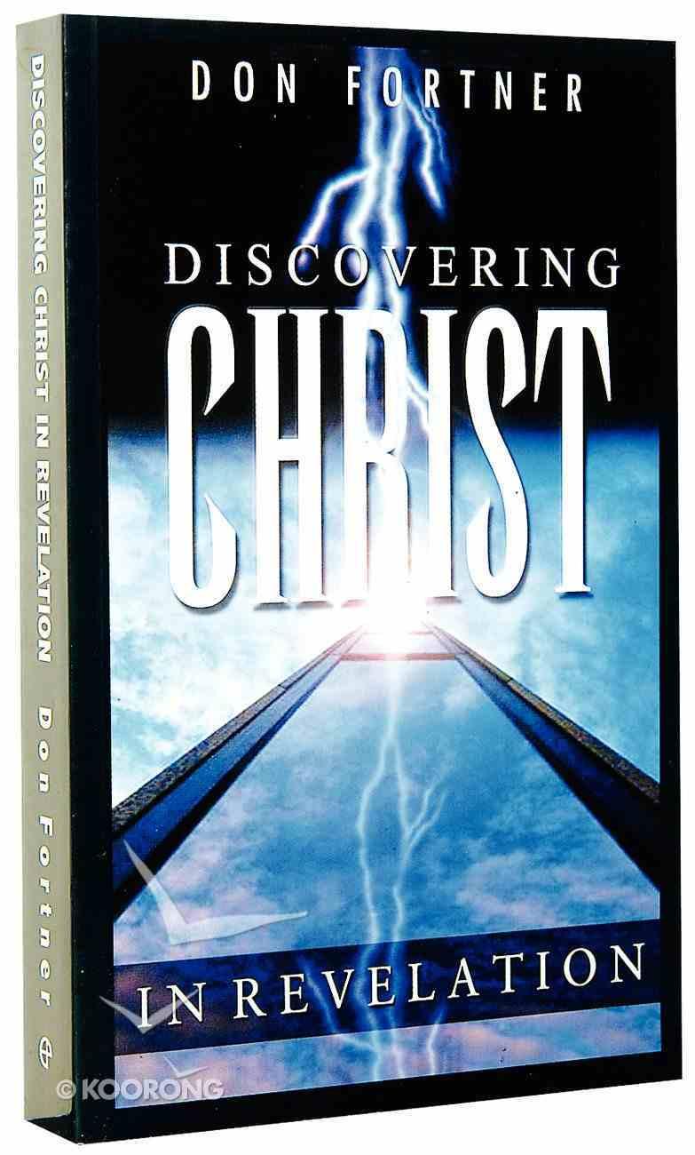 Discovering Christ in Revelation Paperback