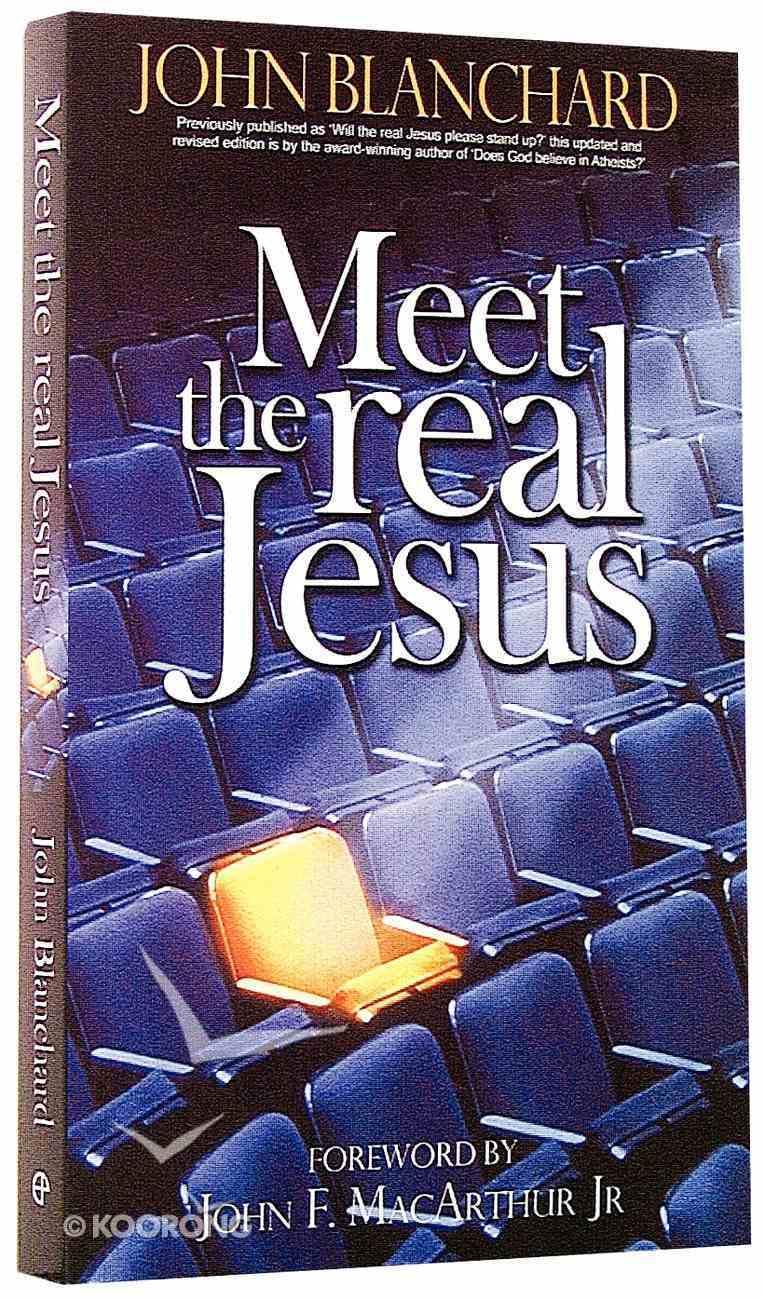Meet the Real Jesus (& 2002) Paperback