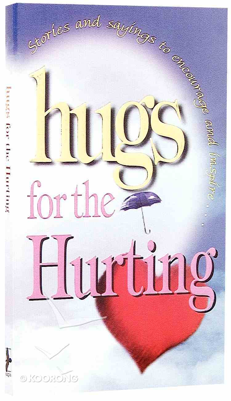 Hugs For the Hurting Paperback