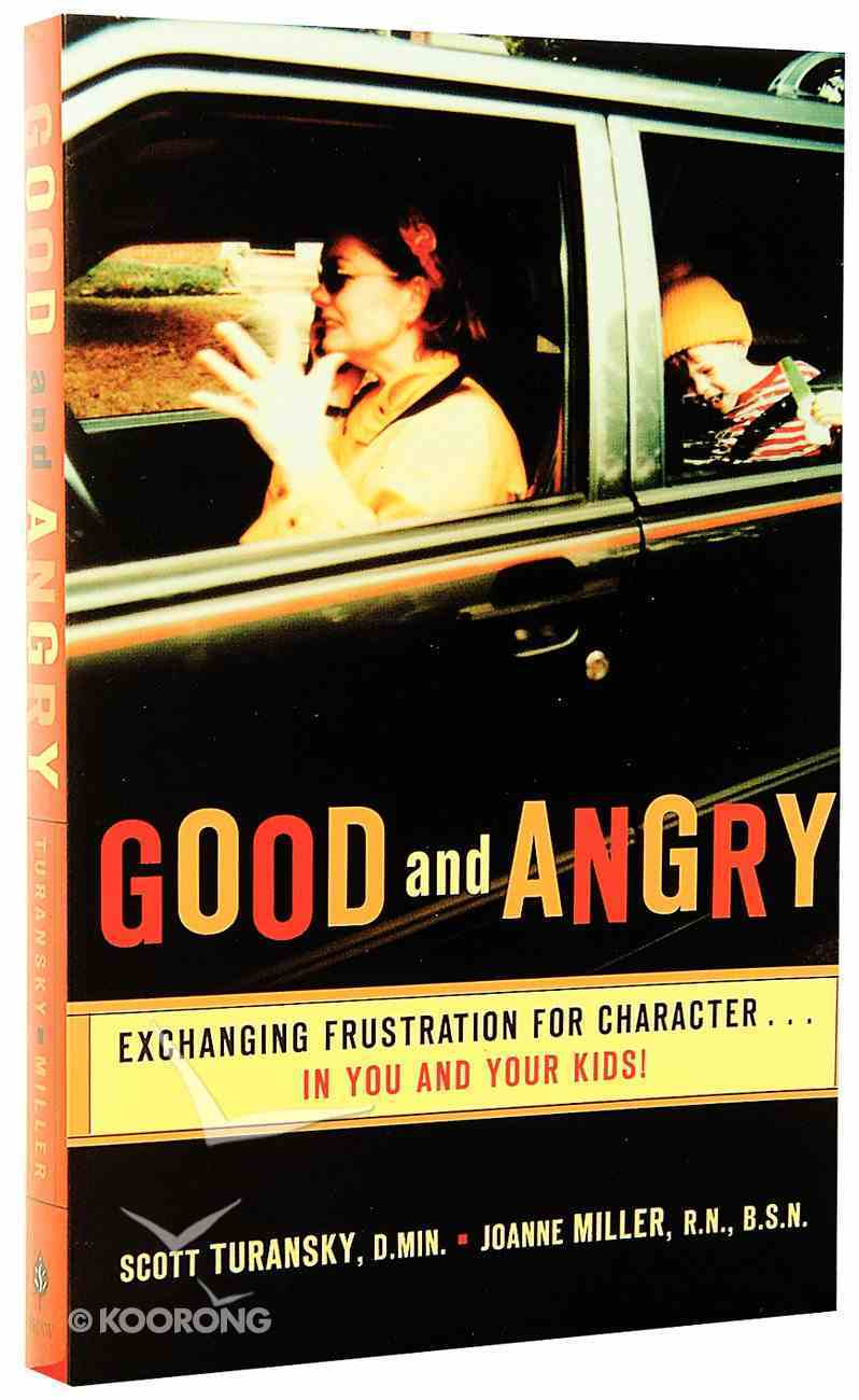 Good and Angry Paperback