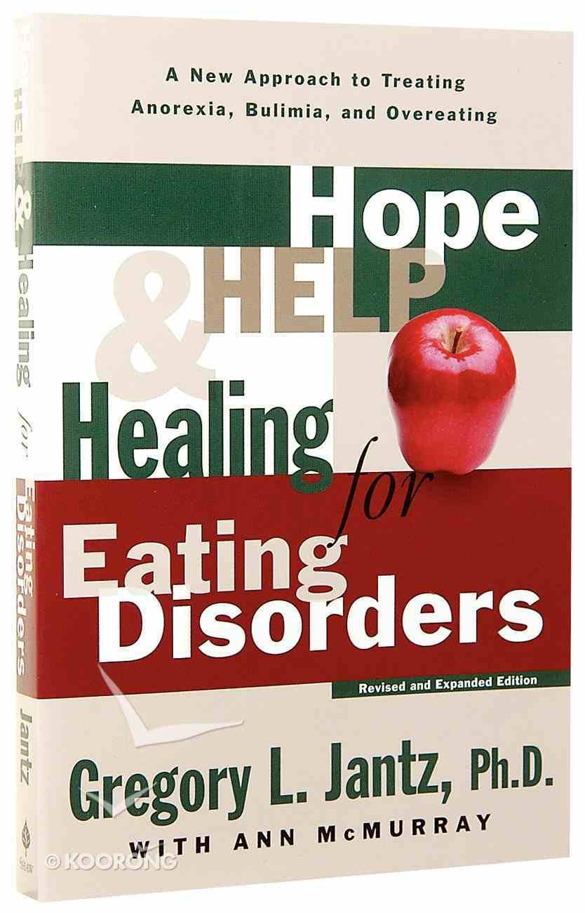 Hope, Help & Healing For Eating Disorders Paperback