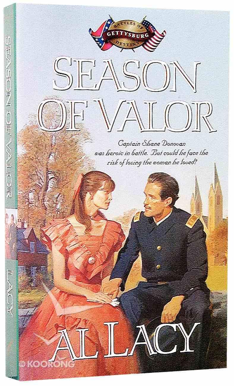 Season of Valor (#06 in Battles Of Destiny Series) Paperback