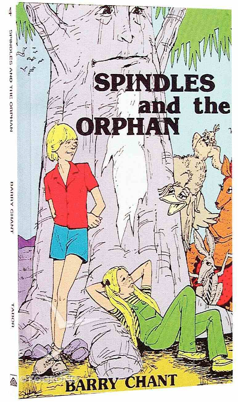 Spindles and the Orphan Paperback