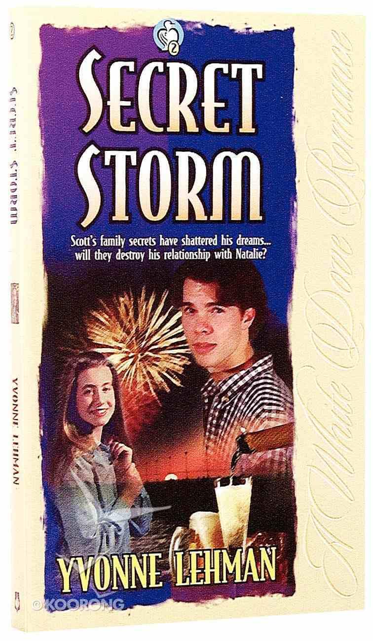 Secret Storm (#02 in White Dove Romance Series) Paperback