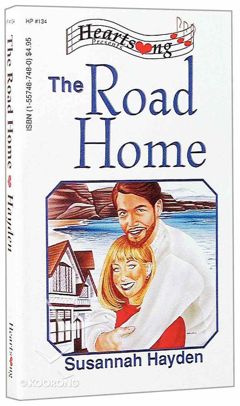 Road Home (#134 in Heartsong Series) Paperback