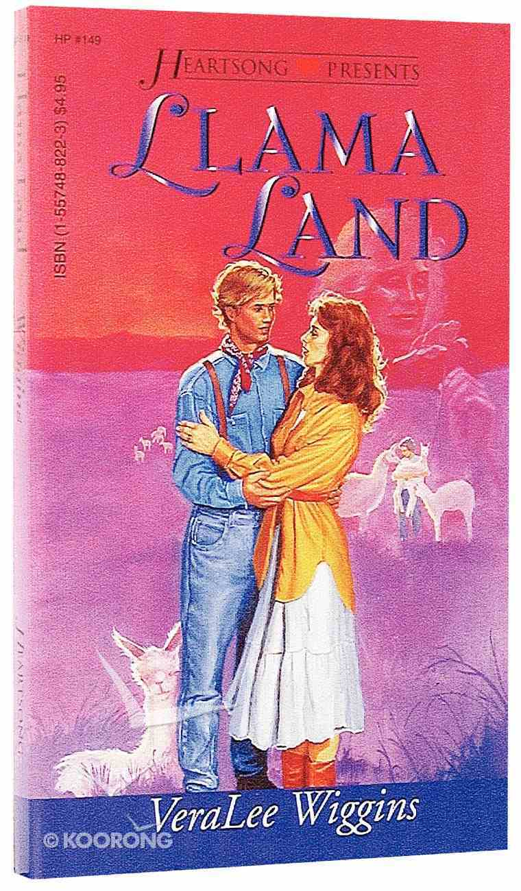 Llama Land (#149 in Heartsong Series) Paperback