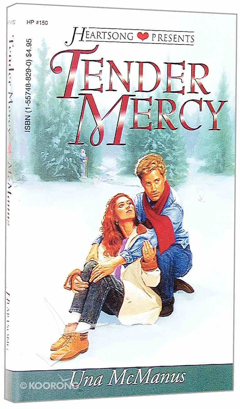 Tender Mercy (#150 in Heartsong Series) Paperback