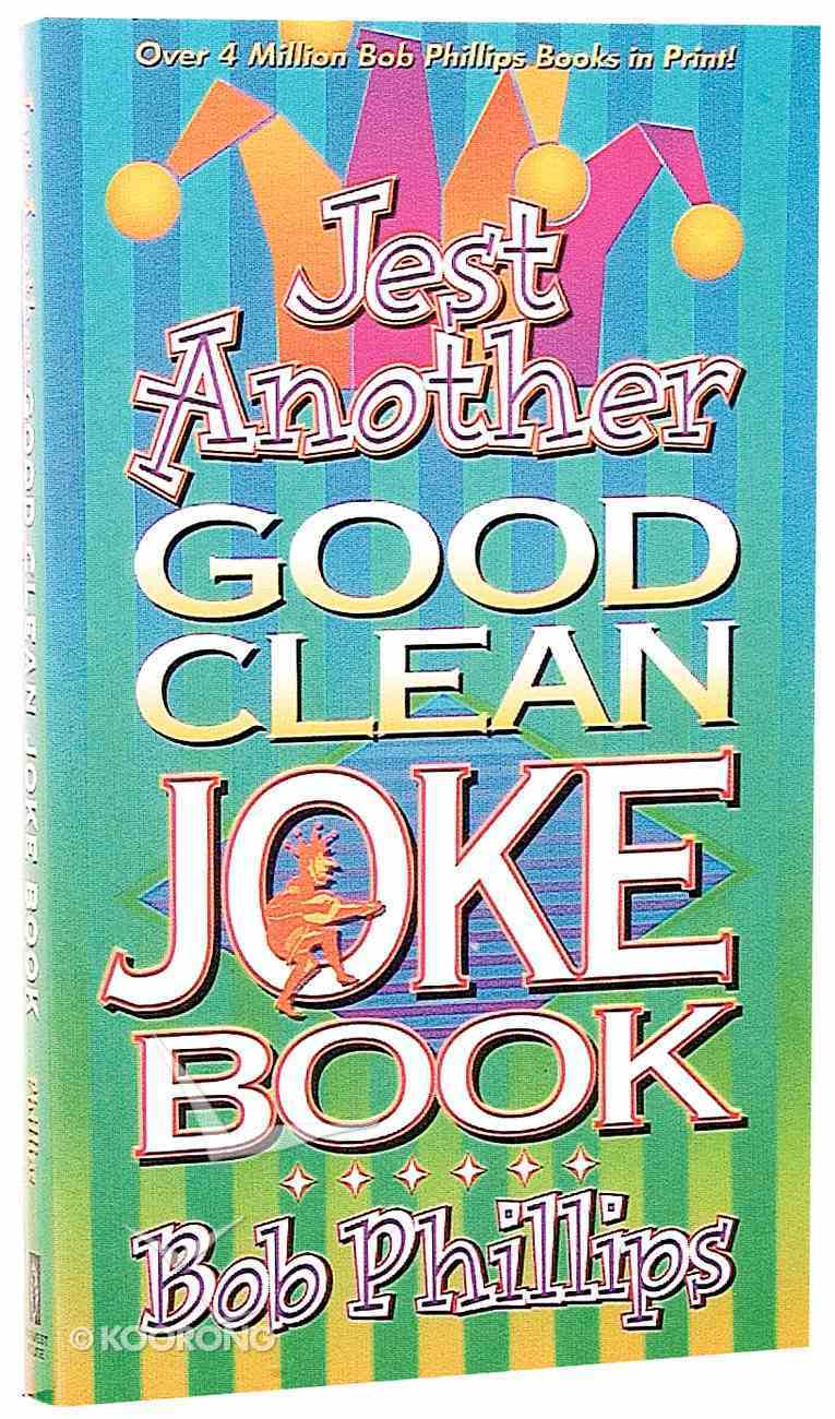 Jest Another Good Clean Joke Book Paperback