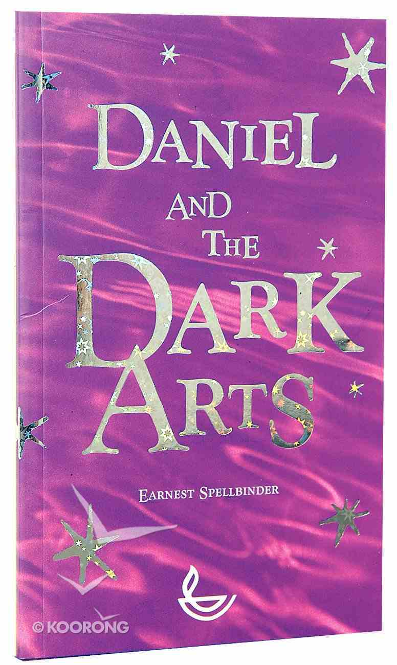 Daniel and the Dark Arts Paperback