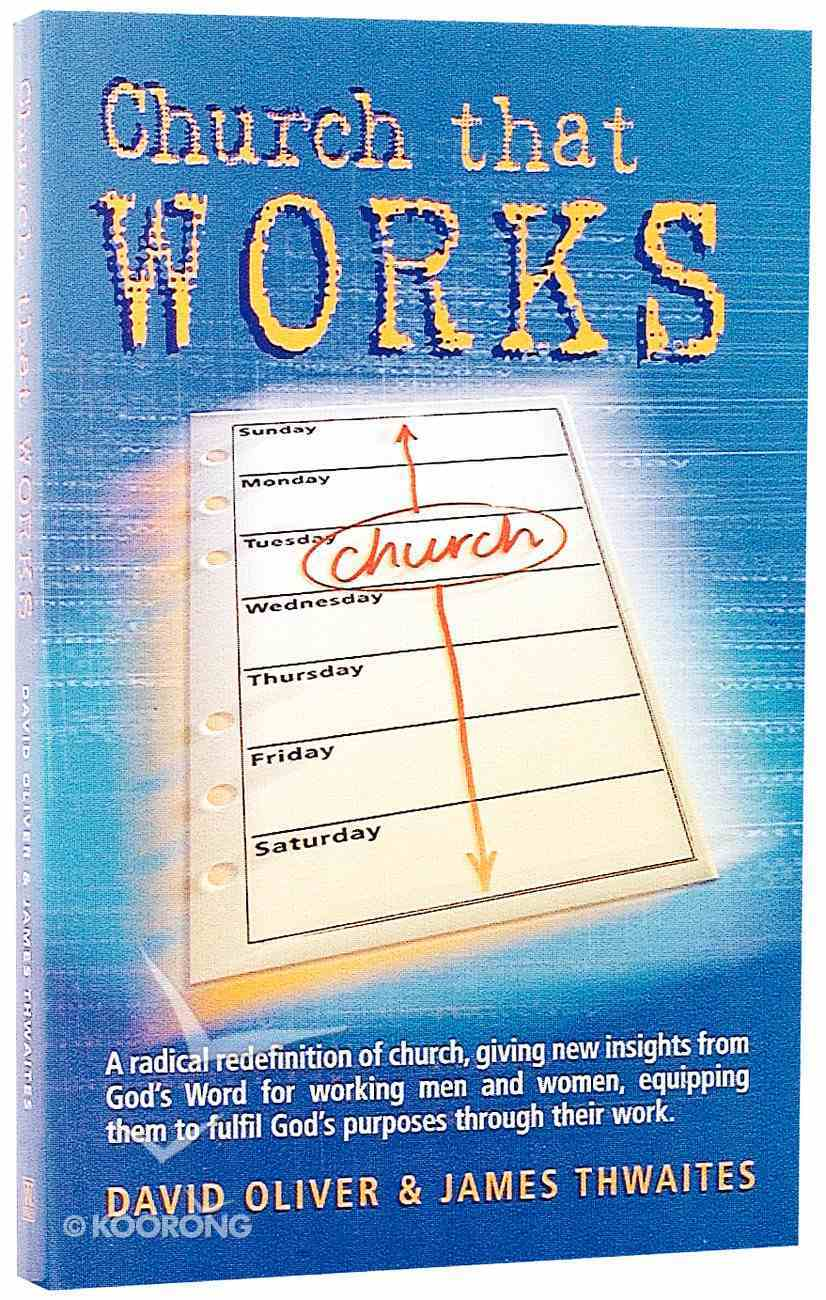 Church That Works Paperback