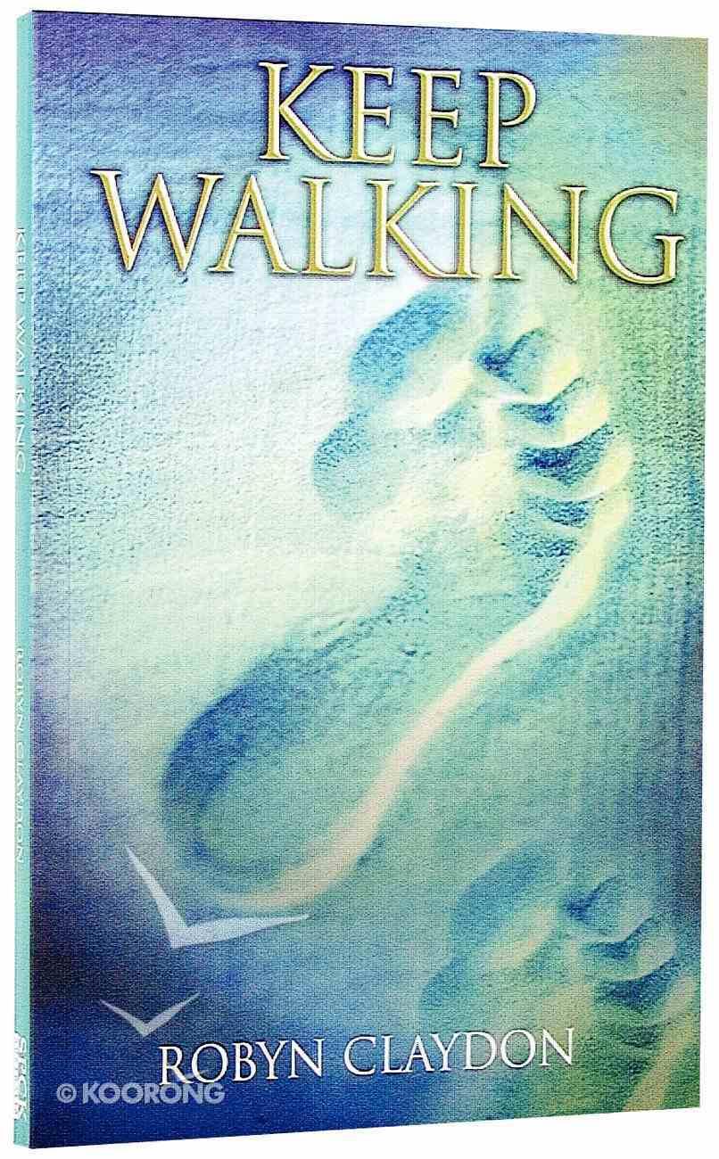 Keep Walking Paperback