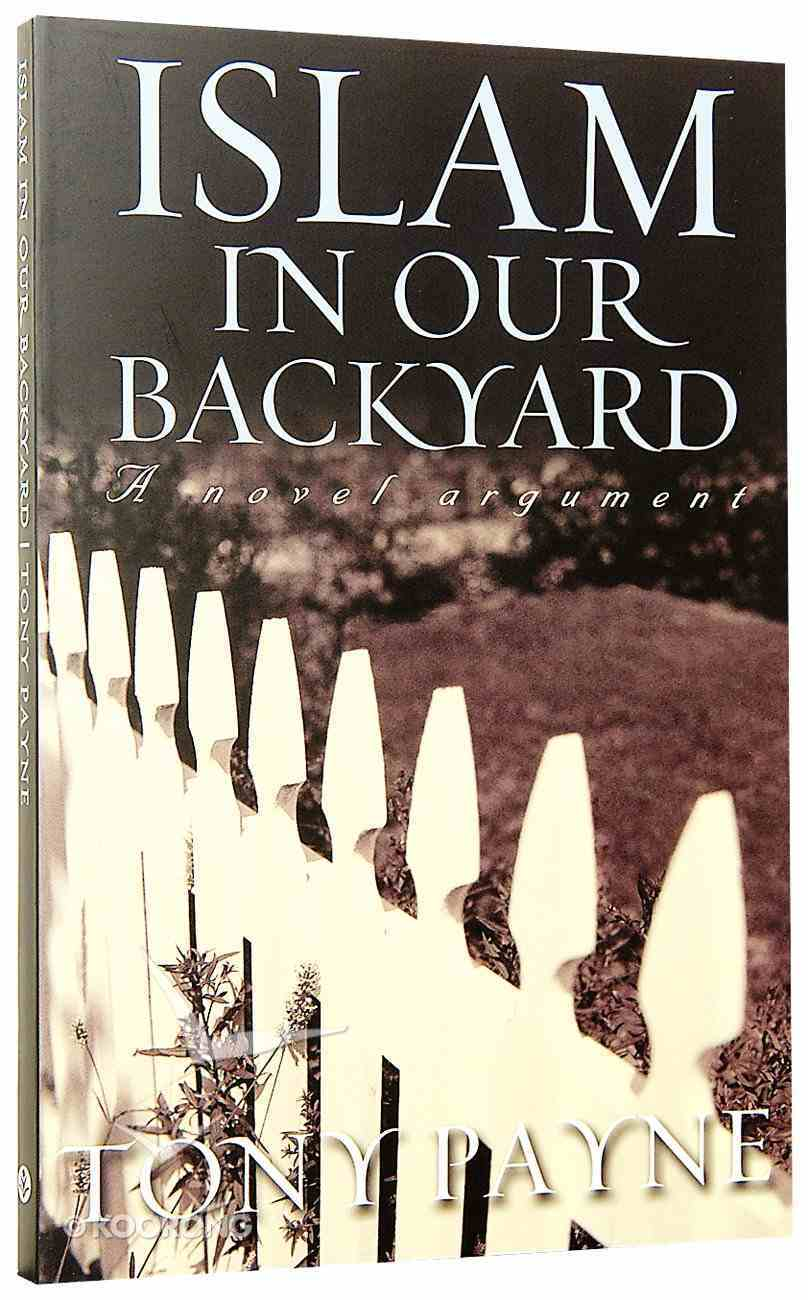 Islam in Our Backyard Paperback