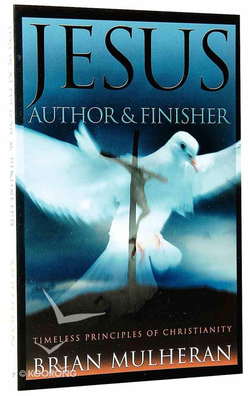 Jesus: Author & Finisher Paperback