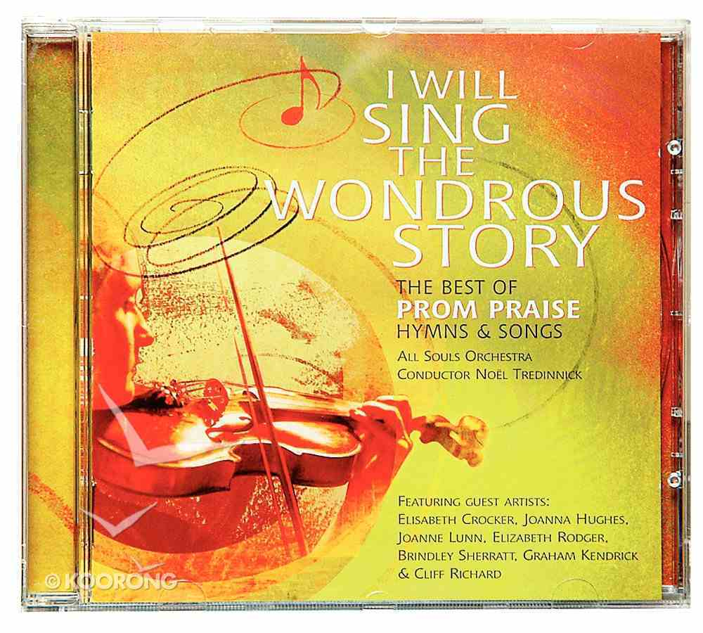 I Will Sing the Wondrous Story: Best of Prom Praise CD