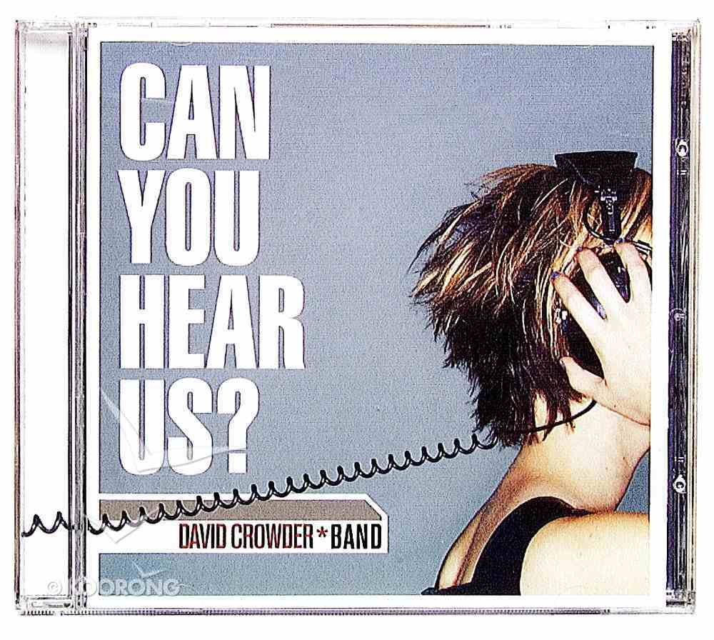 Can You Hear Us? CD