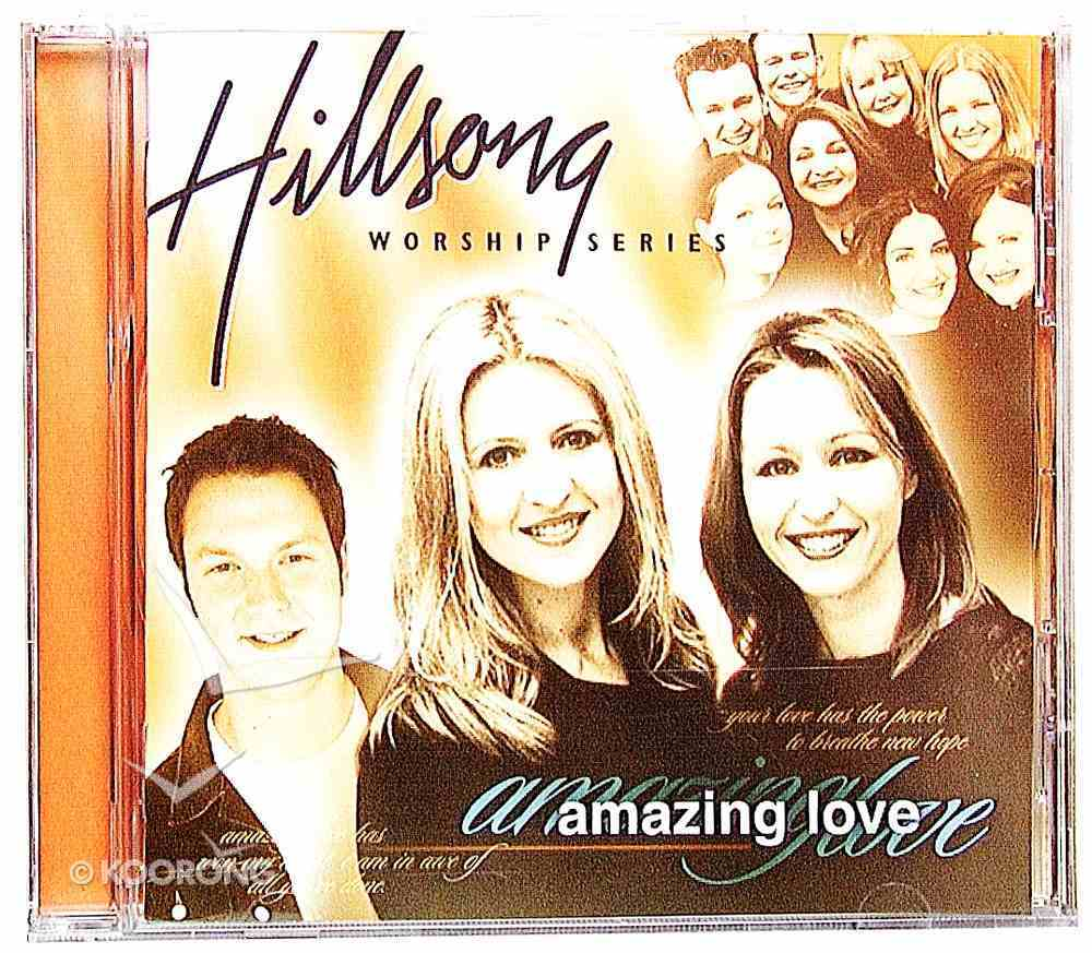 Amazing Love (#05 in Hillsong Worship Series) CD
