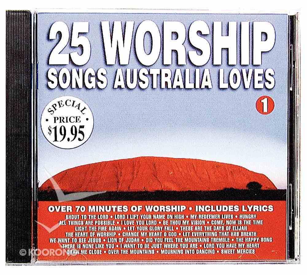 25 Worship Songs Australia Loves (Vol 1) CD