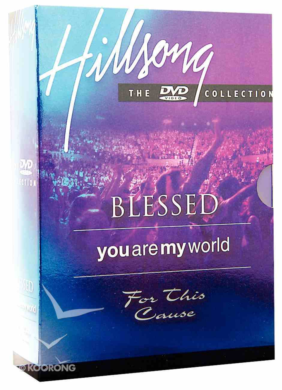 Hillsong - Blessed; For This Cause; You Are My World (3 Pack) DVD