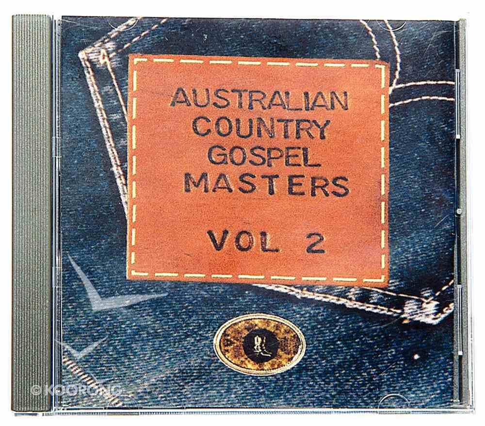 Australian Country Gospel Masters Volume 2 CD