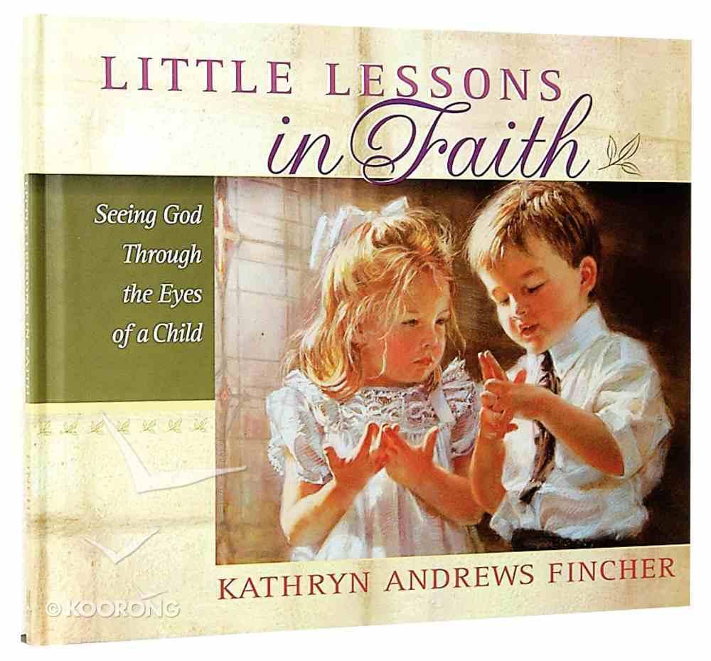 Little Lessons in Faith Hardback