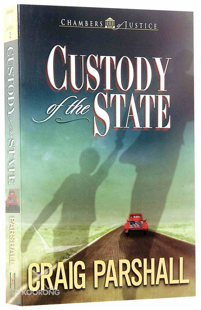 Custody of the State (#02 in Chambers Of Justice Series) Paperback