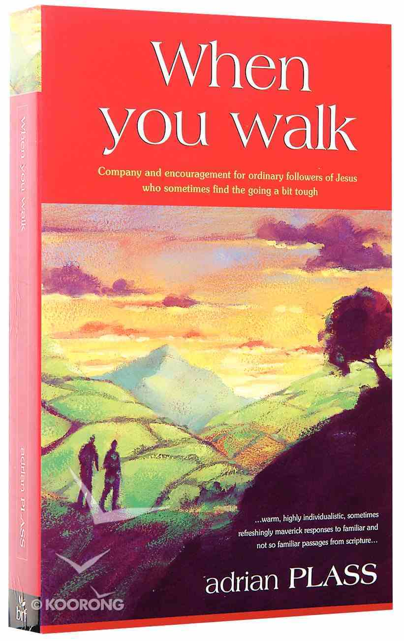 When You Walk Paperback