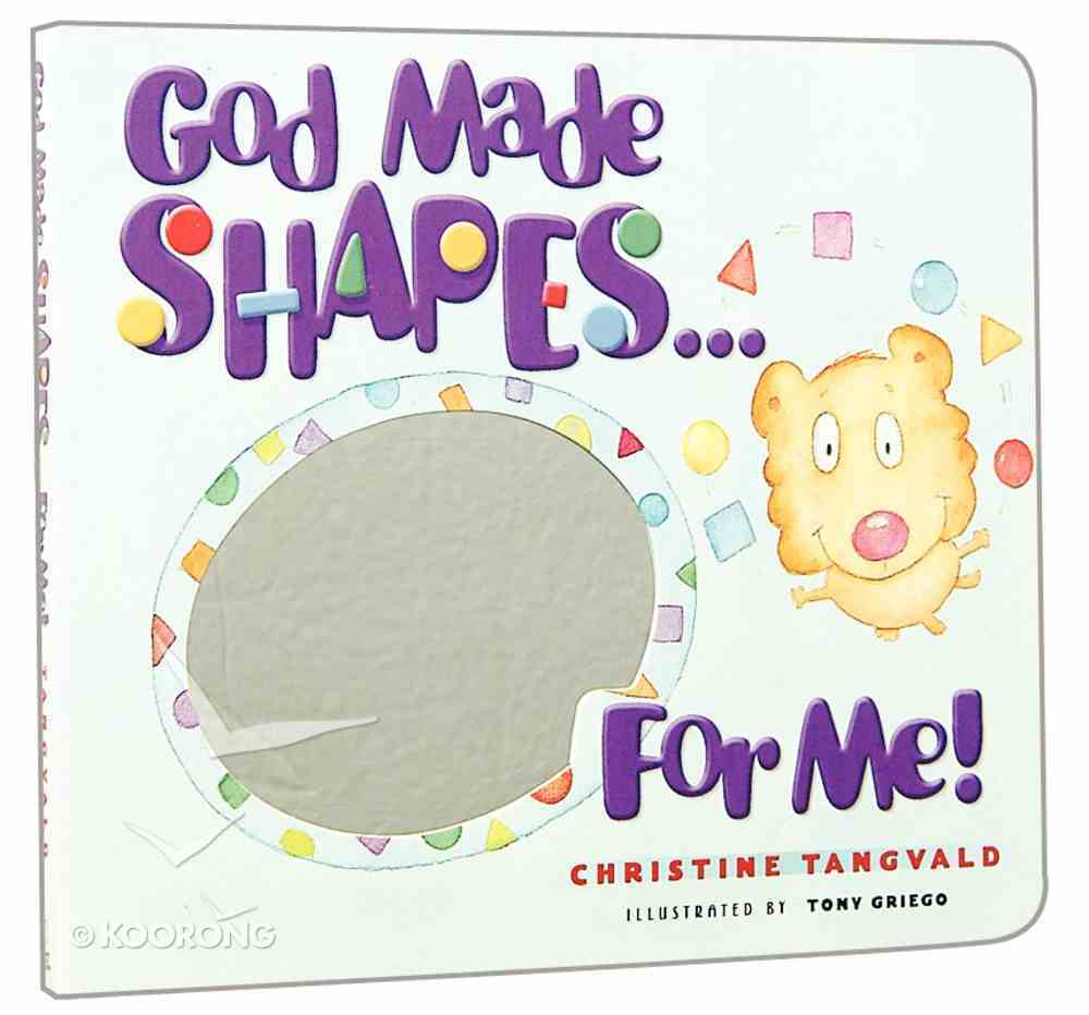 God Made Shapes For Me Board Book