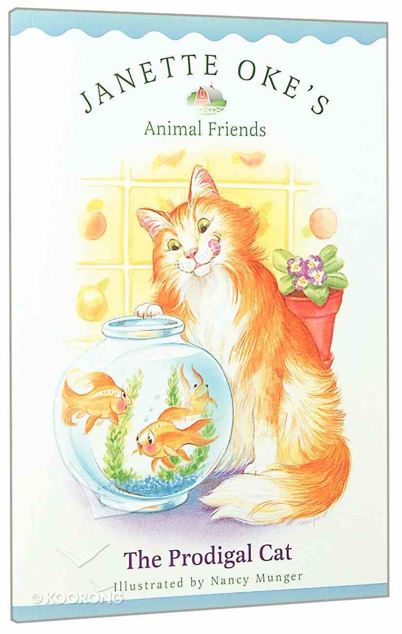 The Prodigal Cat (#02 in Animal Friends Series) Paperback