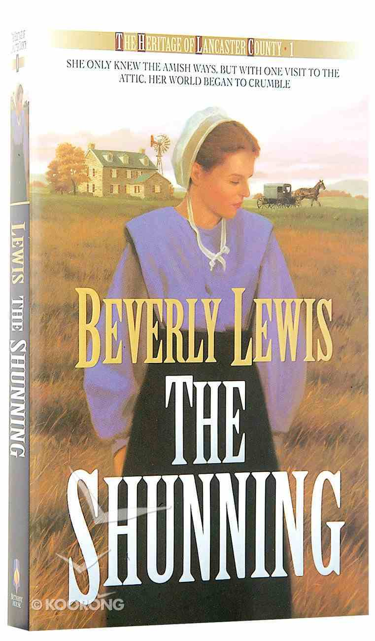 The Shunning (#01 in Heritage Of Lancaster County Series) Mass Market