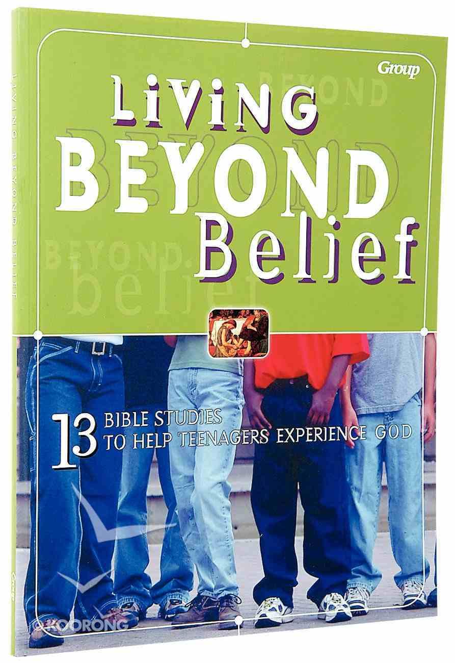 Living Beyond Belief Paperback