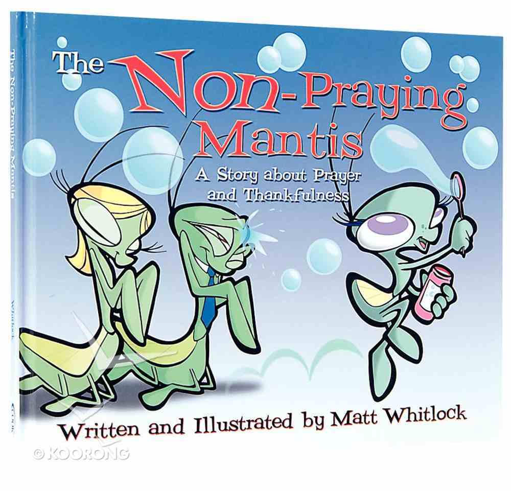 The Non-Praying Mantis Hardback