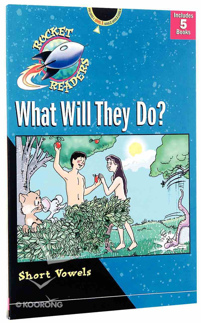 What Will They Do? (Short Vowels) (Rocket Readers Level 1 Series) Paperback